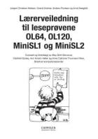 Lærerveiledning til leseprøvene OL64, OL120, MiniSL1 og MiniSL2