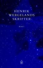 Henrik Wergelands skrifter. Bd. 1