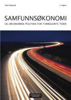 Samfunnsøkonomi og økonomisk politikk for turbulente tider