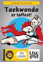 Taekwondo er tøffest!