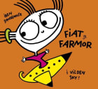 Fiat og Farmor i vilden sky