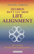 Helbred ditt liv med Life alignment