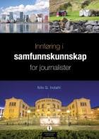 Innføring i samfunnskunnskap for journalister