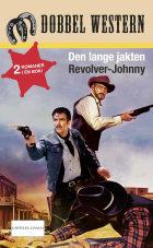 Den lange jakten ; Revolver-Johnny
