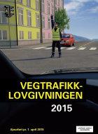 Vegtrafikklovgivningen 2015