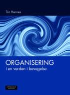 Organisering i en verden i bevegelse