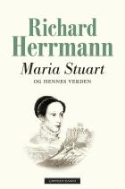 Maria Stuart og hennes verden