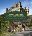 Drømmen om den engelske landsbygda