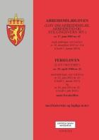 Arbeidsmiljøloven ; Ferieloven (lov om ferie) av 29. april 1988 nr. 21 : med endringer, sist ved lover av 22. juni 2012 nr. 43 (i kraft 1. januar 2015) og av 20. juni 2014 nr. 25 (i kraft 1. juli 2015) : samt forskrifter : med historiske og faglige noter