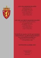 Lov om aksjeselskaper (aksjeloven) av 13. juni 1997 nr. 44 ; Lov om allmennaksjeselskaper (allmennaksjeloven) av 13. juni 1997 nr. 45 : med endringer, sist ved lover av 10. april 2015 nr. 17 (i kraft 1. januar 2016), og av 19. juni 2015 nr. 65 (i kraft 1. oktober 2016) ; Forskrift om ansattes rett til representasjon i aksjeselskapers og allemennaksjeselskapers styre og bedriftforsamling m.v. (representasjonsforskriften) av 20. juni nr. 850 : med historiske og faglige noter