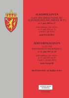 Alkoholloven ; Serveringsloven : (lov om serveringsvirksomhet) av 13. juni 1997 nr. 55 : med endringer, sist ved lov av 19. juni 2015 nr. 65 (i kraft 1. oktober 2015) : samforskrift : med historiske og faglige noter