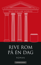 Rive Rom på én dag