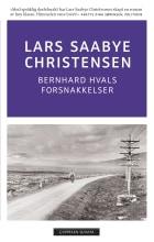 Bernhard Hvals forsnakkelser