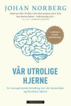 Vår utrolige hjerne