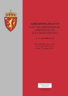 Arbeidsmiljøloven (lov om arbeidsmiljø, arbeidstid og stillingsvern mv)