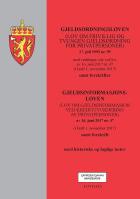 Gjeldsordningsloven ; Gjeldsinformasjonsloven : (lov om gjeldsinformasjon ved kredittvurdering av privatpersoner) av 16. juni 2017 nr. 47 (i kraft 1. november 2017) ; samt forskrift
