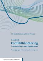 Håndbok i konflikthåndtering i oppvekst- og utdanningssektoren