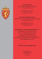 Aksjeloven ; Allmennaksjeloven : (lov om allmennaksjeselskaper) av 13. juni 1997 nr.45 : med endringer, sist ved lov av 14. desember 2018 nr. 95 (i kraft 1. januar 2019) ; Representasjonsforskriften : (forskrift om ansattes rett til representasjon i aksjeselskapers og allmennaksjeselskapers styre og bedriftsforsamling m.v.) av 24. august 2017 nr. 1277