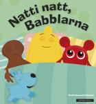 Natti natt, Babblarna