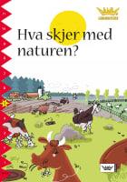 Hva skjer med naturen?