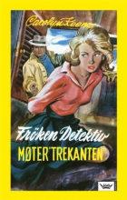 """Frøken detektiv møter """"Trekanten"""""""