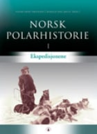 Norsk polarhistorie. Bd. 1-3