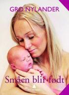 Småen blir født