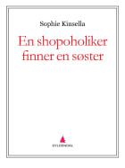 En shopoholiker finner en søster