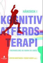 Håndbok i kognitiv atferdsterapi i behandling med barn og unge