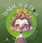 Tambar is a troll