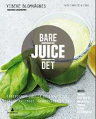 Bare juice det