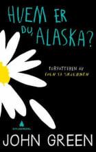 Hvem er du, Alaska?