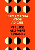 Vi burde alle være feminister