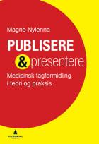 Publisere & presentere