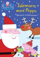 Peppa Pig. Julemoro med Peppa. Aktiviteter og klistremerker