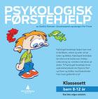 Psykologisk førstehjelp, Klassesett barn 8-12 år