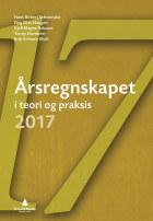 Årsregnskapet i teori og praksis 2017