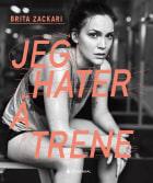 Jeg hater å trene