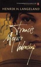 Francis Meyers lidenskap