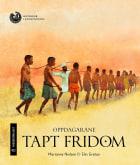 Tapt fridom