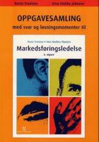 Oppgavesamling med svar og løsningsmomenter til Markedsføringsledelse
