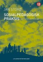 Sosialpedagogisk praksis