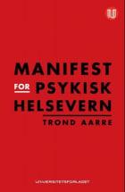 Manifest for psykisk helsevern
