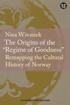 """The origins of the """"regime of goodness"""""""