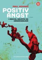Positiv angst i individ, gruppe og organisasjon