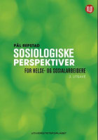 Sosiologiske perspektiver for helse- og sosialarbeidere