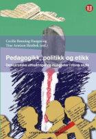 Pedagogikk, politikk og etikk