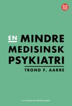 En mindre medisinsk psykiatri