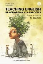 Teaching English in the Norwegian classrooms
