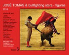 José Tomás & bullfighting stars - figuras 2016